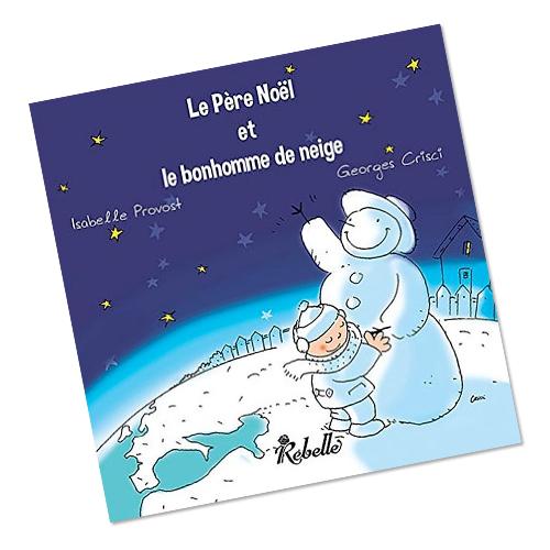 Le père noel et le bonhomme de neige livre pour enfants Grenoble Georges Crisci