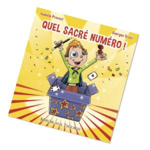 Quel sacré numéro livre pour enfants Georges Crisci